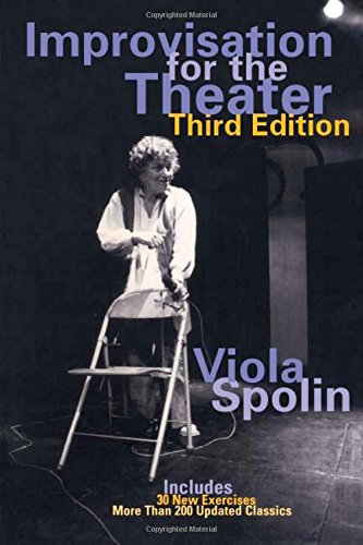 Improvisation for the Theater: A Handbook of Teaching and Directing Techniques (Drama and Performance Studies) [Viola Spolin] (Tapa Blanda)