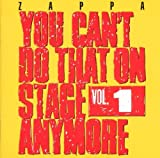 You Can'T Do That On Stage Anymore Vol. 1 by Frank Zappa (1995-05-15)
