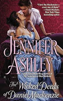 The Wicked Deeds of Daniel Mackenzie (Mackenzies Series Book 6) by [Ashley, Jennifer]