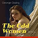 The Odd Women Audiobook by George Gissing Narrated by Alice Johnson