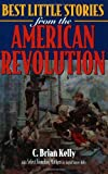 Best Stories from the American Revolution