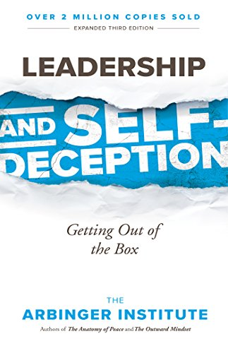 (Leadership and Self-Deception: Getting out of the Box)