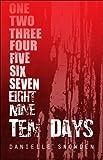Ten Days, Danielle Snowden, 1608369110