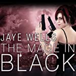 The Mage in Black: Sabina Kane, Book 2 | Jaye Wells