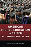 img - for American Higher Education in Crisis?: What Everyone Needs to Know  book / textbook / text book