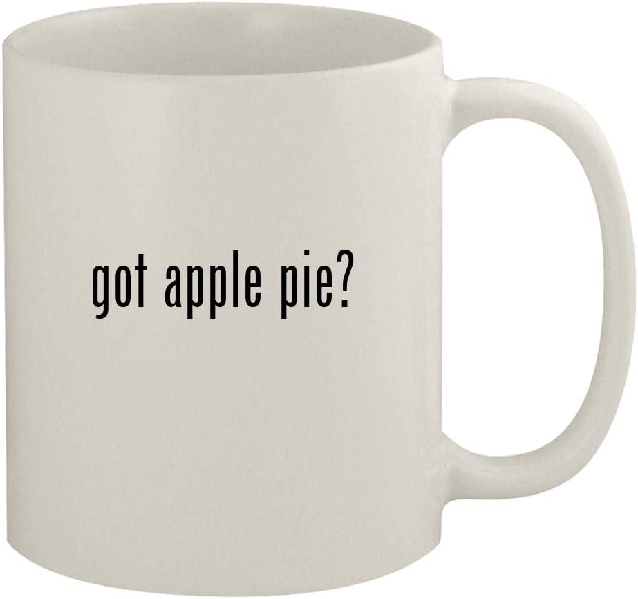 got apple pie? - 11oz Ceramic White Coffee Mug, White