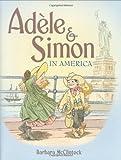 Adèle & Simon in America (Adele & Simon)