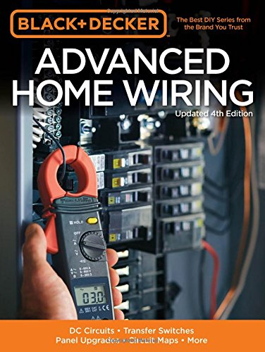 black-decker-advanced-home-wiring-updated-4th-edition-dc-circuits-transfer-switches-panel-upgrades-c