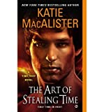 download ebook the art of stealing time: a time thief novel (time thief novel) (paperback) - common pdf epub