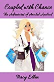 Coupled with Chance (The Adventures of Anabel Axelrod Book 6)