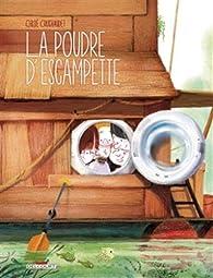La poudre d'escampette par Chloé Cruchaudet