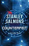 Counterfeit (The Jim Slater series Book 2)