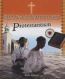 Protestantism, Katy Gerner, 076143173X