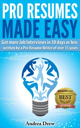 Pro Resumes Made Easy (The Made Easy Series Book 1)