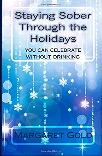 Staying Sober Through the Holidays: A Lose the Booze Guide (Volume 2)