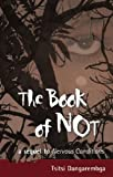 Front cover for the book The Book of Not by Tsitsi Dangarembga