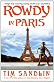 Rowdy in Paris, Tim Sandlin, 1594483523
