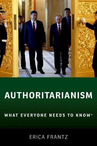 Authoritarianism: What Everyone Needs to Know®