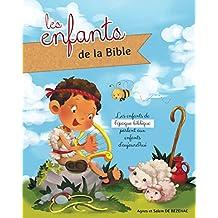 Les enfants de la Bible (French Edition)