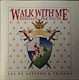 Walk With Me / Especially for Youth