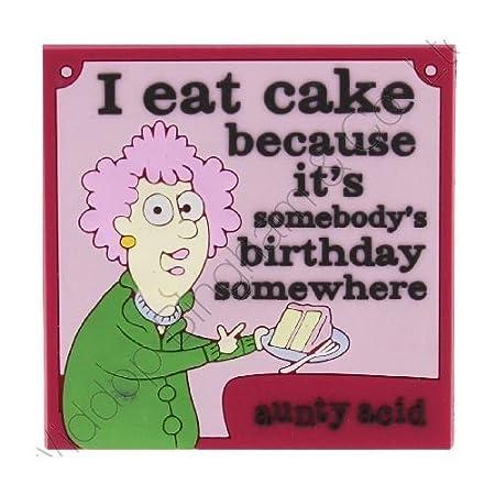 fa5177ac9 Aunty Acid Rubber Fridge Magnet I Eat Cake (AA105): Amazon.co.uk: Kitchen &  Home