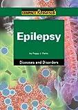 Epilepsy, Peggy J. Parks, 1601520948