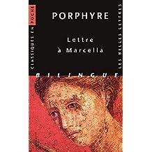 Lettre à Marcella [édition bilingue]