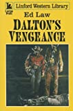 Dalton's Vengeance, Ed Law, 1444812025
