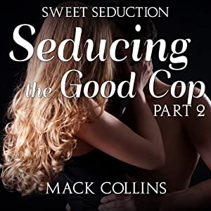 Seducing the Good Cop Audiobook