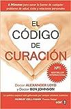 img - for El C?3digo de Curaci?3n by Alexander Loyd (2012-07-16) book / textbook / text book