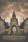 Unholy Awakening: A Novel (Hanno Stiffeniis Mysteries)