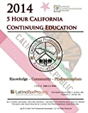 2014 5 Hour California Continuing Education, Kristeena Lopez, 1499254326