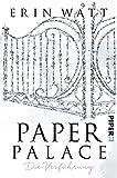 Paper Palace: Die Verführung (Paper-Reihe, Band 3)