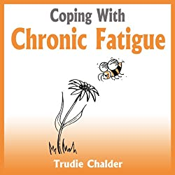 Coping with Chronic Fatigue