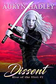 Dissent: A Reverse Harem Paranormal Fantasy (Rise Of The Iliri Book 7)