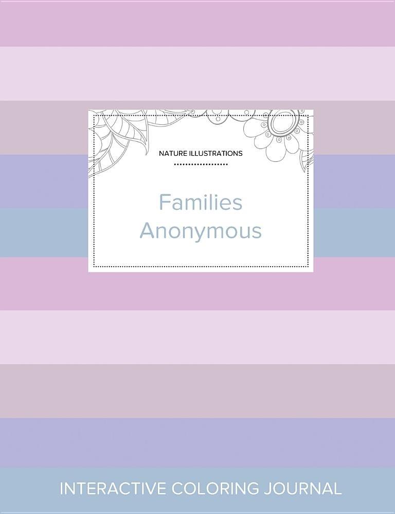 Adult Coloring Journal: Families Anonymous (Nature Illustrations, Pastel Stripes) pdf epub