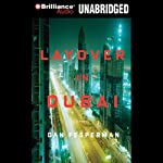 Layover in Dubai | Dan Fesperman