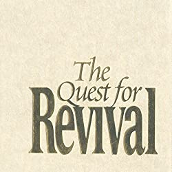 The Quest for Revival