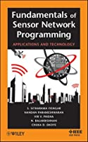 Fundamentals of Sensor Network Programming: Applications and Technology Front Cover