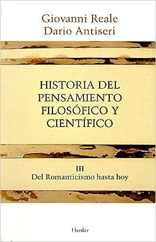 Descargar PDF Gratis Historia Del Pensamiento Filosófico Y Científico Iii. Del Romanticismo Hasta Hoy