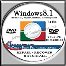 WINDOWS 8.1 SYSTEM REPAIR & RE-INSTALL 64 BIT BOOT DISK: Repair & Re-install any version of Windows 8.1 Client, Home, Core, Professional and Professional w/ Media Center (Repair-Restore-Reinstall)