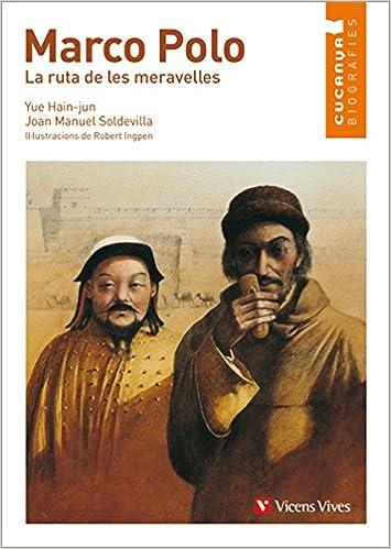 Marco Polo. La Ruta de les Meravelles Col.lecció Cucanya ...