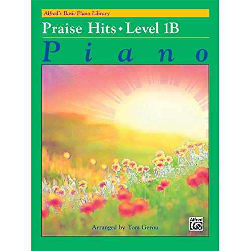 (Alfred's Basic Piano Library: Praise Hits, Level)