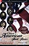 Classic American Short Stories - Literary Touchstone Classic, Poe, Hawthorne, Melville, Chopin, Twain, Crane, London, Harte, Henry, and Anderson, 1580493351