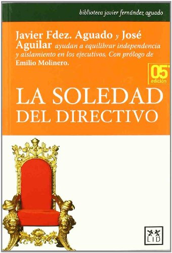 Descargar Libro La Soledad Del Directivo Javier Fernández Aguado