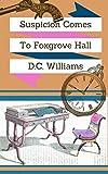 Suspicion Comes to Foxgrove Hall