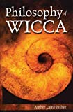 Philosophy of Wicca, Amber Laine Fisher, 1550224875