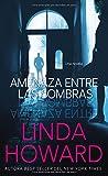 Amenaza entre las sombras (Spanish Edition)