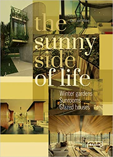 The Sunny Side of Life Winter gardens Greenhouses Sunrooms