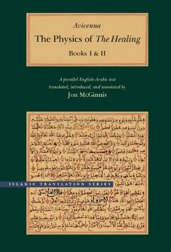 The Physics of The Healing: A Parallel English-Arabic Text in Two Volumes (Brigham Young University - Islamic Translation Series) ()